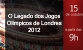 Apresentações – Seminário O legado dos Jogos Olímpicos de Londres 2012