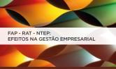 Apresentações das Palestras do Seminário FAP-RAT-NTEP : Efeitos na Gestão Empresarial (29.09.2014)