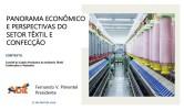 Panorama ec. e perspectivas do setor têxtil e confecção-ABIT